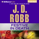 Festive in Death: In Death, Book 39 (Unabridged) MP3 Audiobook
