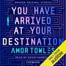 Download You Have Arrived at Your Destination: Forward (Unabridged) MP3