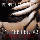First Debt: Indebted, Book 2 MP3 Audiobook