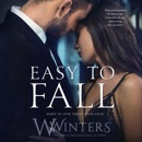 Easy to Fall: Hard to Love, Book 4 (Unabridged) MP3 Audiobook