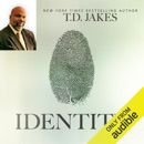 Identity: Discover Who You Are and Live a Life of Purpose (Unabridged) MP3 Audiobook