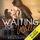 Waiting for Willa: The Big Sky Series, Book 3 (Unabridged) MP3 Audiobook