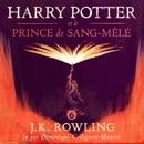 Harry Potter et le Prince de Sang-Mêlé MP3 Audiobook