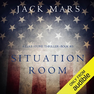 Situation Room: A Luke Stone Thriller, Book 3 (Unabridged) E-Book Download