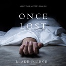 Once Lost: A Riley Paige Mystery, Book 10 (Unabridged) MP3 Audiobook