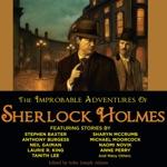 The Improbable Adventures of Sherlock Holmes (Unabridged)