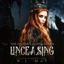 Unceasing: The Queen's Alpha Series, Volume 3 (Unabridged) MP3 Audiobook