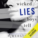 Wicked Lies Boys Tell (Unabridged) MP3 Audiobook