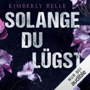 Solange du lügst MP3 Audiobook