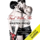 Tied with Me: With Me in Seattle, Book 6 (Unabridged) MP3 Audiobook