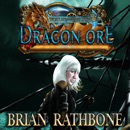 Dragon Ore: Enchanting tale of discovery that concludes this magical young adult fantasy trilogy MP3 Audiobook