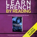 Learn French by Reading a Sci-Fi Erotic Romance Edition (Unabridged) mp3 descargar
