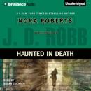 Haunted in Death: In Death, Book 22.5 (Unabridged) MP3 Audiobook