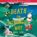 Death on Windmill Way: A Hamptons Murder Mystery MP3 Audiobook