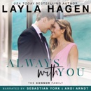 Always with You: The Connor Family, Book 6 (Unabridged) MP3 Audiobook