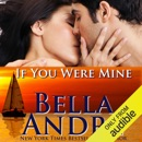If You Were Mine: San Francisco Sullivans, Book 5 (Unabridged) MP3 Audiobook