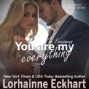 You Are My Everything: The Friessens, Book 22 (Unabridged) MP3 Audiobook