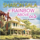A Rainbow Above Us: A Blessings, Georgia Novel MP3 Audiobook