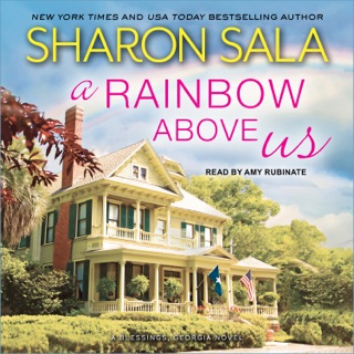 A Rainbow Above Us: A Blessings, Georgia Novel E-Book Download