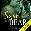 Swan and the Bear (Unabridged) MP3 Audiobook