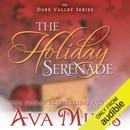 The Holiday Serenade: Dare Valley, Book 4 (Unabridged) MP3 Audiobook