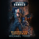 Waking the Leviathan: War of the Damned, Book 5 MP3 Audiobook