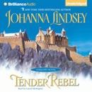 Tender Rebel: A Malory Novel (Unabridged) MP3 Audiobook