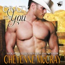Crazy for You: Riding Tall, Book 6 (Unabridged) MP3 Audiobook