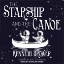 The Starship and the Canoe MP3 Audiobook