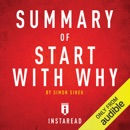 Summary of Start with Why by Simon Sinek: Includes Analysis (Unabridged) MP3 Audiobook