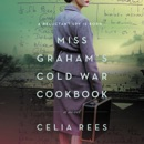 Miss Graham's Cold War Cookbook MP3 Audiobook