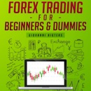 Forex Trading for Beginners and Dummies (Unabridged) mp3 descargar