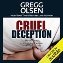 Cruel Deception: St. Martin's True Crime Library (Unabridged) MP3 Audiobook