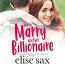 How to Marry Another Billionaire MP3 Audiobook