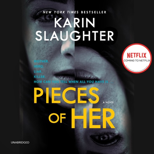 Pieces of Her: A Novel Listen, MP3 Download