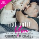 Not Until You (Unabridged) MP3 Audiobook