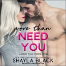 More Than Need You MP3 Audiobook