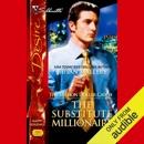 The Substitute Millionaire (Unabridged) MP3 Audiobook