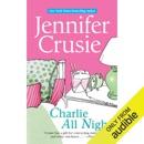 Charlie All Night (Unabridged) MP3 Audiobook