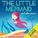 The Little Mermaid and Other Stories (Unabridged) MP3 Audiobook