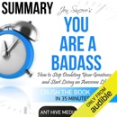 Summary: Jen Sincero's You Are a Badass: How to Stop Doubting Your Greatness and Start Living an Awesome Life (Unabridged) MP3 Audiobook