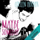 Maybe someday MP3 Audiobook