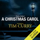 A Christmas Carol: A Signature Performance by Tim Curry (Unabridged) MP3 Audiobook