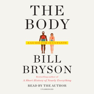 The Body: A Guide for Occupants (Unabridged) MP3 Download