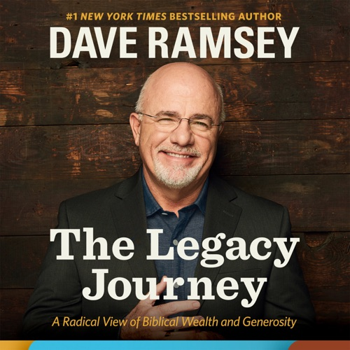 The Legacy Journey: A Radical View of Biblical Wealth and Generosity Listen, MP3 Download