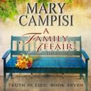 Family Affair, A: The Promise: A Small Town Family Saga MP3 Audiobook