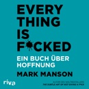 Everything is F****d MP3 Audiobook