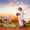 Those Sweet Words MP3 Audiobook