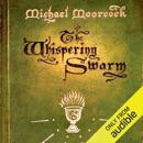 The Whispering Swarm: The Sanctuary of the White Friars, Book 1 (Unabridged) MP3 Audiobook