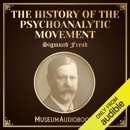 The History of the Psychoanalytic Movement (Unabridged) MP3 Audiobook